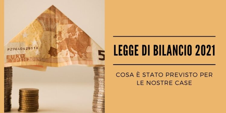 Legge di Bilancio 2021 - Bonus Casa